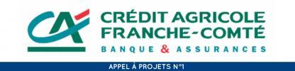 Crédit Agricole Franche Comté Appel à projet n°1