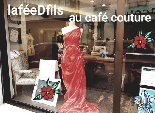 LA FEE D FILS AU CAFE COUTURE