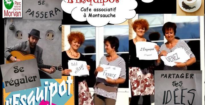l'Esquipot cafe associatif à Montsauche