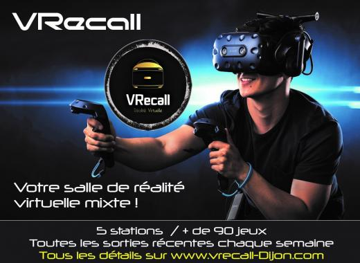 VRECALL DIJON : Votre espace de Réalité Virtuelle Mixte