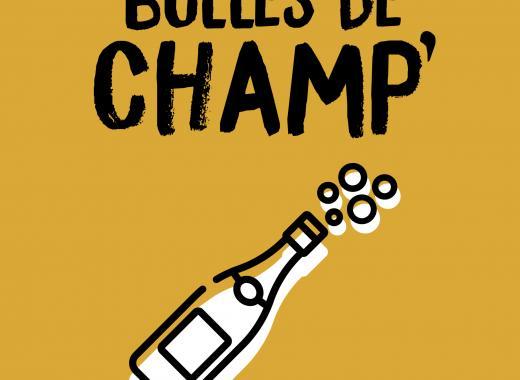 BULLES DE CHAMP'