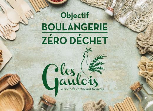 Objectif ZÉRO DÉCHET pour la boulangerie Les Gaulois