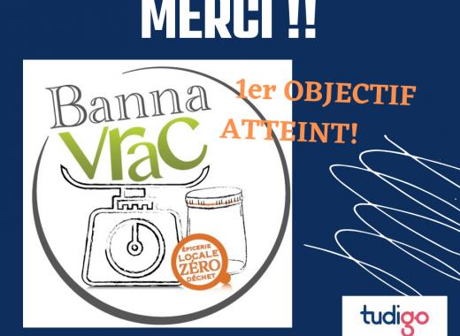 """""""Banna Vrac"""" épicerie zéro déchet"""