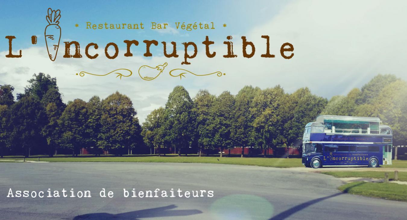 L'Incorruptible - Resto VG et bar à jus