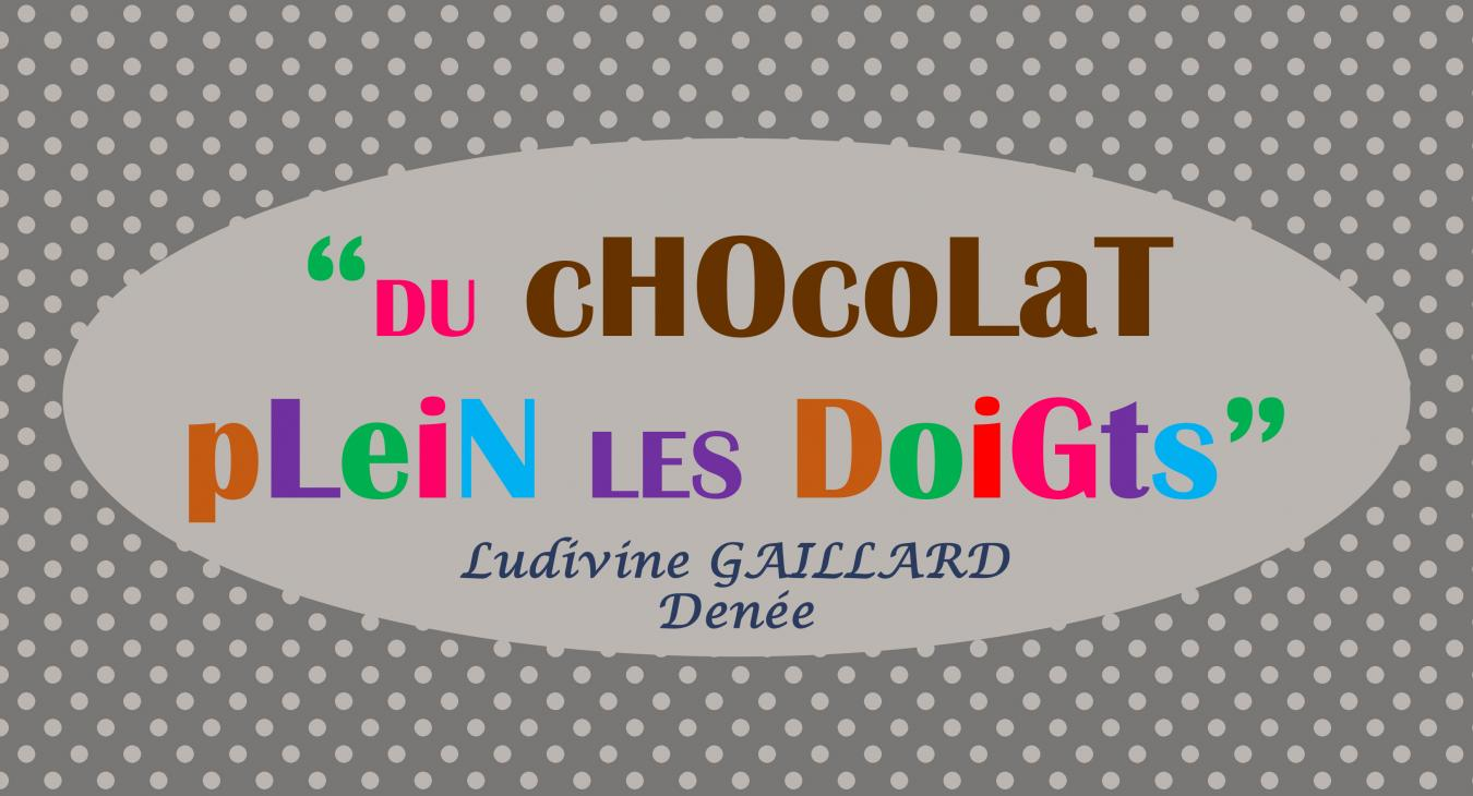 Du Chocolat Plein Les Doigts