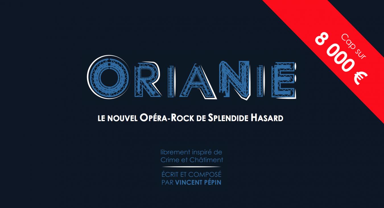 Orianie, le nouvel Opéra Rock de Splendide Hasard