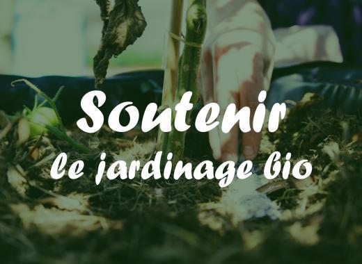 Soutenir le jardinage bio