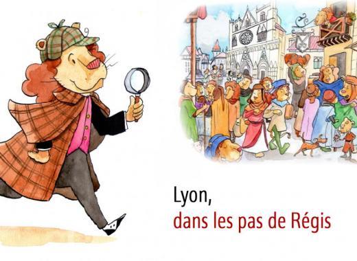Lyon, dans les pas de Régis