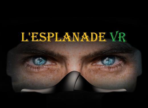 L'esplanade VR